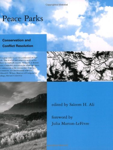 9780262511988: Peace Parks: Conservation and Conflict Resolution (Global Environmental Accord: Strategies for Sustainability and Institutional Innovation)
