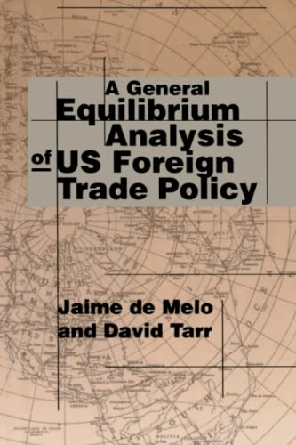 9780262512138: A General Equilibrium Analysis of U.S. Foreign Trade Policy (MIT Press)