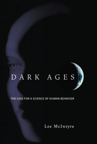 9780262512541: Dark Ages: The Case for a Science of Human Behavior (A Bradford Book)