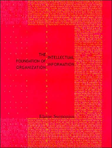 9780262512619: The Intellectual Foundation of Information Organization (Digital Libraries and Electronic Publishing)