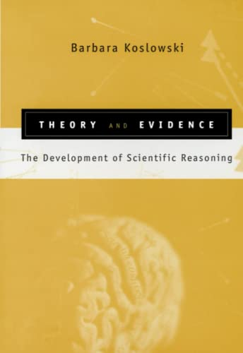 9780262512794: Theory and Evidence: The Development of Scientific Reasoning
