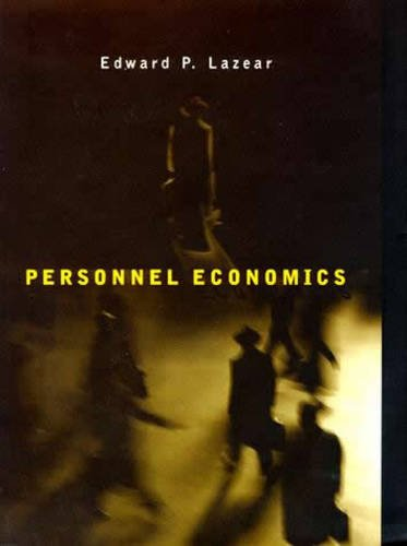 Personnel Economics (Wicksell Lectures): Lazear, Edward P.