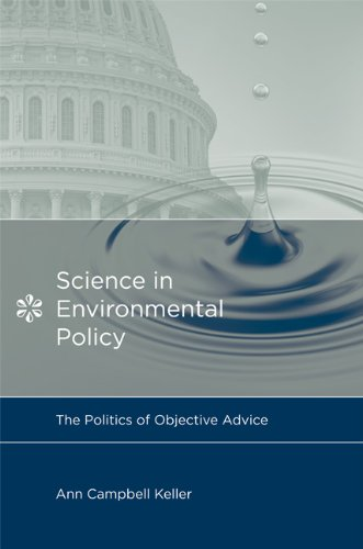 9780262512961: Science in Environmental Policy: The Politics of Objective Advice (Politics, Science and the Environment)