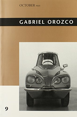 9780262513012: Gabriel Orozco (October Files)
