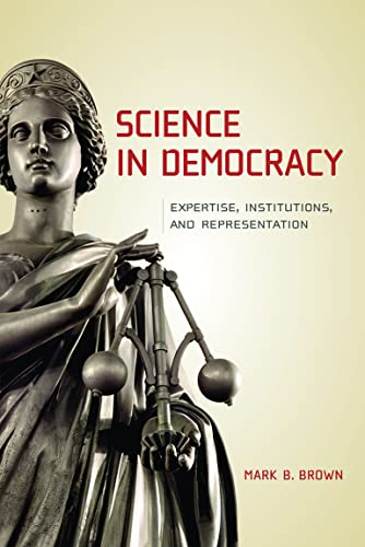 9780262513043: Science in Democracy: Expertise, Institutions, and Representation