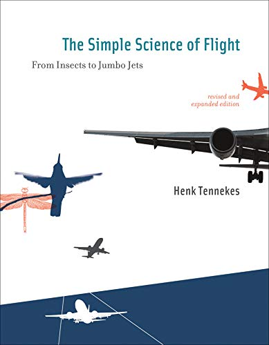 9780262513135: The Simple Science of Flight: From Insects to Jumbo Jets