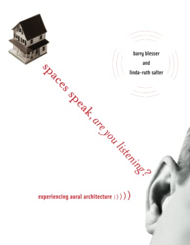 9780262513173: Spaces Speak, Are You Listening?: Experiencing Aural Architecture