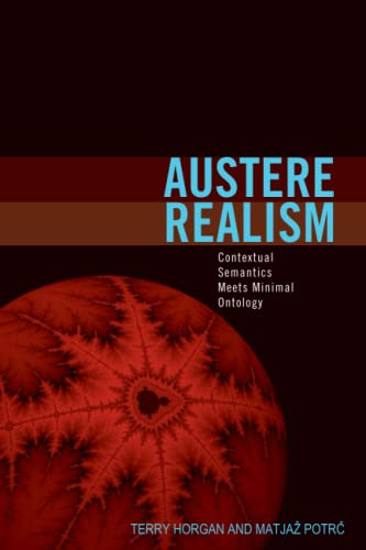 9780262513333: Austere Realism: Contextual Semantics Meets Minimal Ontology (Representation and Mind series)