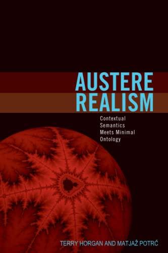 9780262513333: Austere Realism: Contextual Semantics Meets Minimal Ontology