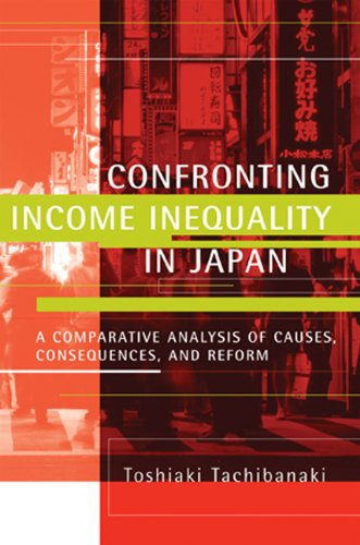 9780262513456: Confronting Income Inequality in Japan: A Comparative Analysis of Causes, Consequences, and Reform (MIT Press)