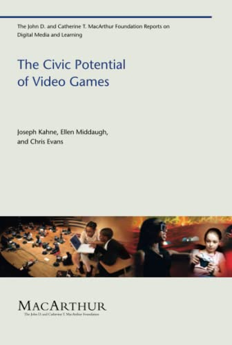 9780262513609: The Civic Potential of Video Games (The John D. and Catherine T. MacArthur Foundation Reports on Digital Media and Learning)