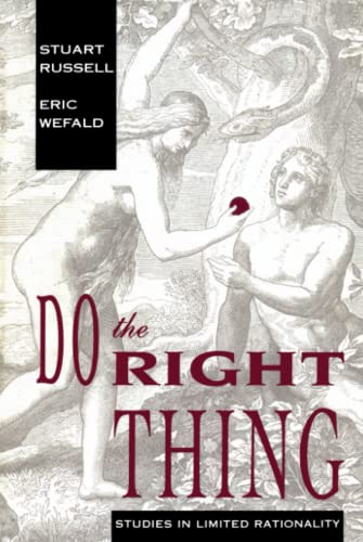 9780262513821: Do the Right Thing (Artificial Intelligence Series): Studies in Limited Rationality (Artificial Intelligence Series)