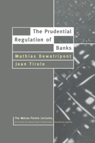 9780262513869: The Prudential Regulation of Banks (Walras-Pareto Lectures)