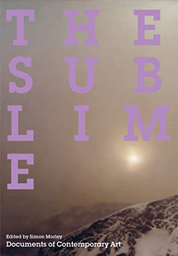 9780262513913: The Sublime (Documents of Contemporary Art)