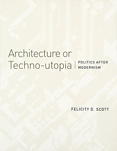 9780262514064: Architecture or Techno-utopia: Politics After Modernism