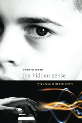 9780262514071: The Hidden Sense: Synesthesia in Art and Science (Leonardo Book Series)