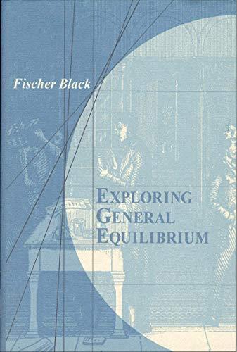 9780262514095: Exploring General Equilibrium (The MIT Press)