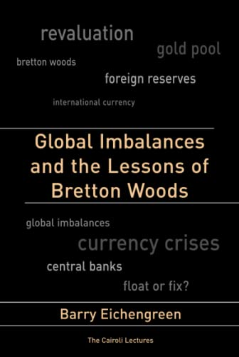 9780262514149: Global Imbalances and the Lessons of Bretton Woods (Cairoli Lectures)
