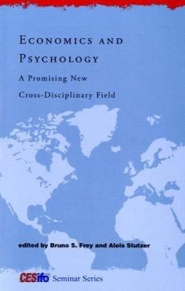 9780262514163: Economics and Psychology: A Promising New Cross-Disciplinary Field (CESifo Seminar Series)