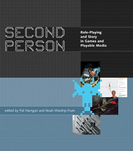9780262514187: Second Person: Role-Playing and Story in Games and Playable Media
