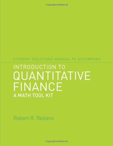 9780262514347: Student Solutions Manual to Accompany Introduction to Quantitative Finance: A Math Tool Kit (MIT Press)