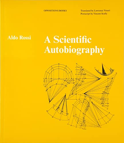 9780262514385: A Scientific Autobiography (Oppositions Books)