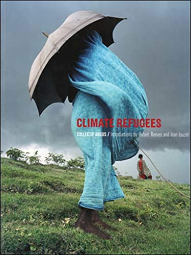 9780262514392: Climate Refugees