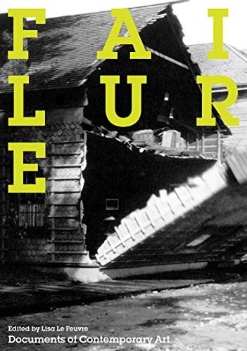 9780262514774: Failure (Whitechapel: Documents of Contemporary Art)
