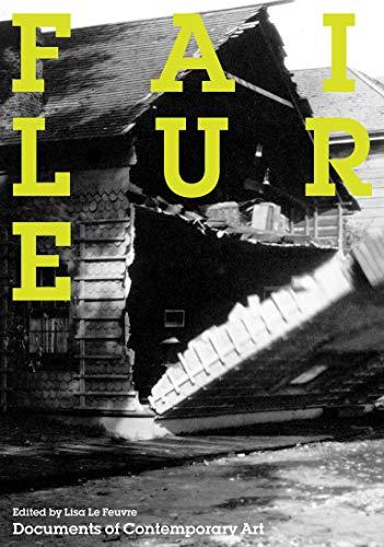 9780262514774: Failure (Whitechapel: Documents of Contemporary Art)
