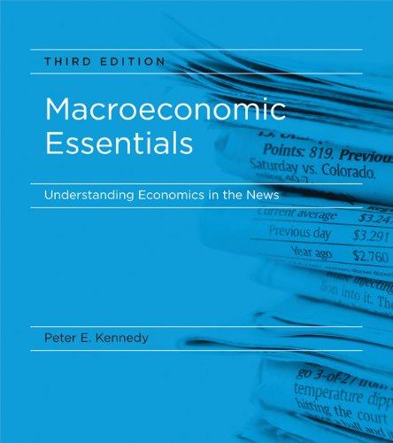 Macroeconomic Essentials: Understanding Economics in the News: Kennedy, Peter E.