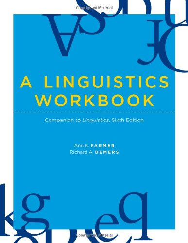 9780262514828: A Linguistics Workbook: Companion to Linguistics, Sixth Edition (MIT Press)