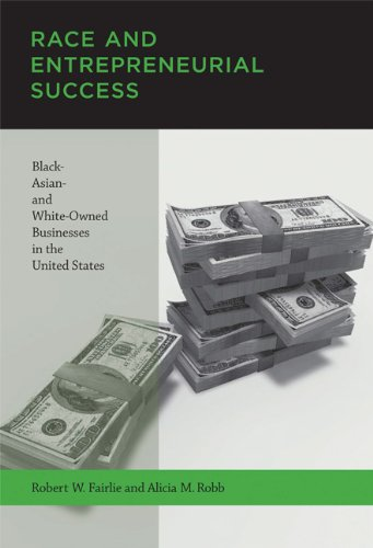 9780262514941: Race and Entrepreneurial Success: Black-, Asian-, and White-Owned Businesses in the United States