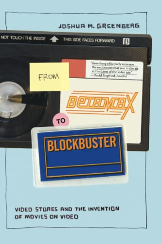 9780262514996: From Betamax to Blockbuster: Video Stores and the Invention of Movies on Video