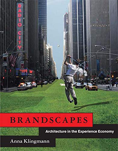 9780262515030: Brandscapes: Architecture in the Experience Economy