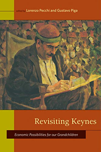 9780262515115: Revisiting Keynes: Economic Possibilities for Our Grandchildren