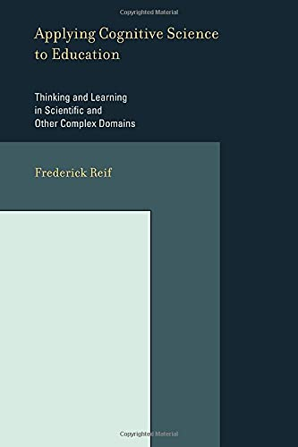 9780262515146: Applying Cognitive Science to Education - Thinking and Learning in Scientific and other Complex Domains