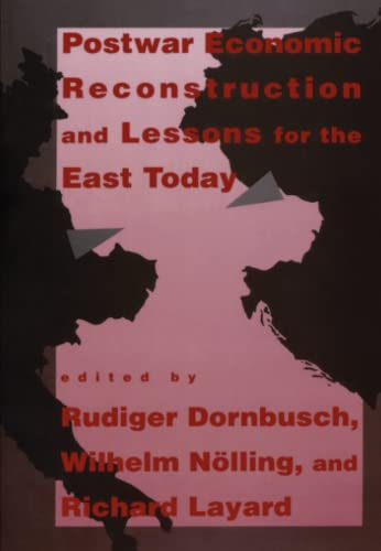 9780262515290: Postwar Economic Reconstruction and Lessons for the East Today (MIT Press)