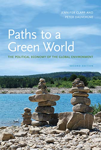 9780262515825: Paths to a Green World: The Political Economy of the Global Environment, 2nd Edition (MIT Press)