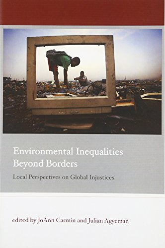 9780262515870: Environmental Inequalities Beyond Borders: Local Perspectives on Global Injustices (Urban and Industrial Environments)