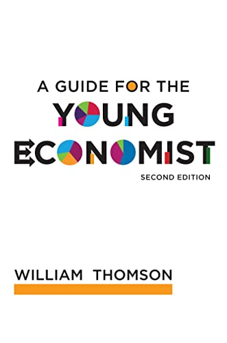 9780262515894: A Guide for the Young Economist (MIT Press)