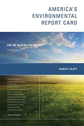 America's Environmental Report Card: Are We Making the Grade? (MIT Press) (0262515911) by Harvey Blatt