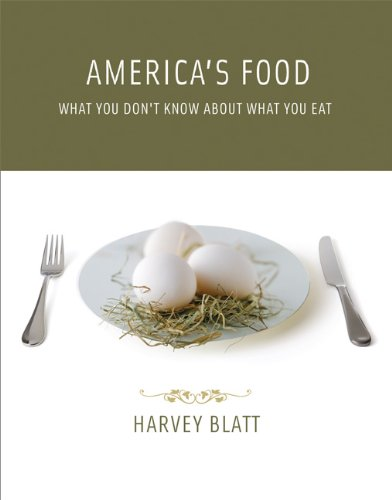America's Food: What You Don't Know About What You Eat (0262515954) by Blatt, Harvey
