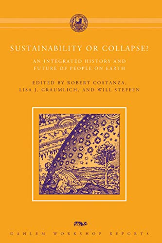 Sustainability or Collapse?: An Integrated History and