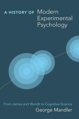 9780262516082: History of Modern Experimental Psychology (A History of Modern Experimental Psychology)