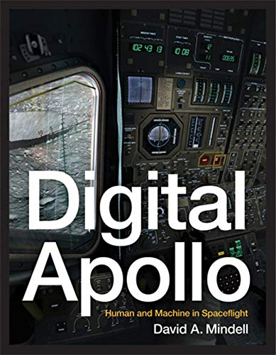 9780262516105: Digital Apollo: Human and Machine in Spaceflight (The MIT Press)