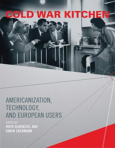 9780262516136: Cold War Kitchen: Americanization, Technology, and European Users (Inside Technology)