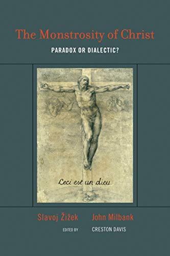 9780262516204: The Monstrosity of Christ: Paradox or Dialectic? (Short Circuits)