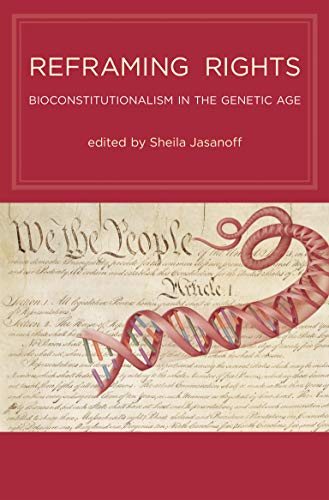 9780262516273: Reframing Rights - Bioconstitutionalism in the Genetic Age