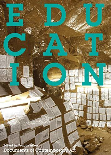 9780262516365: Education (Whitechapel: Documents of Contemporary Art)