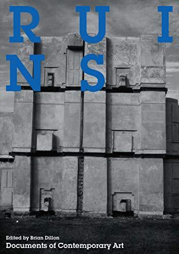 9780262516372: Ruins (Whitechapel: Documents of Contemporary Art)